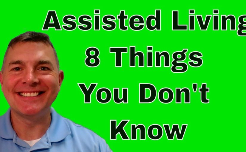 Assisted Living: 8 Things You Don't Know